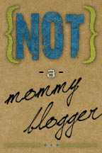 We love the blogging mommies out there. But we are not among their ranks.