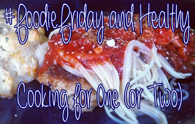 #foodiefriday Healthy cooking for one or two