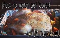 never_get_bored_with_chicken